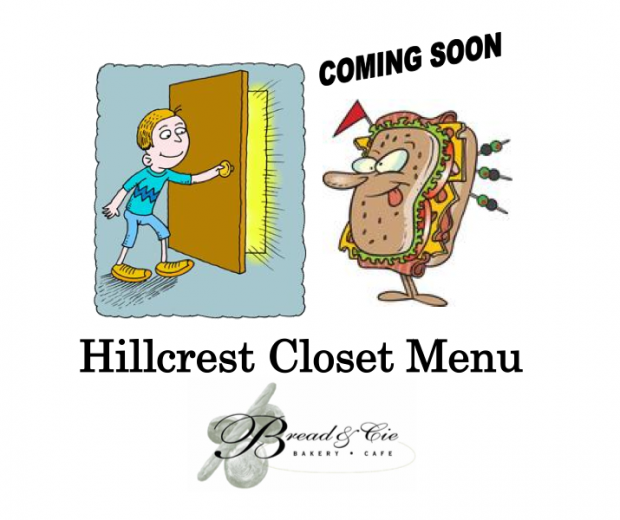 Coming Soon: The Bread & Cie Closet Menu