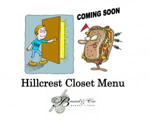 Coming Soon: The Bread & Cie Closet Menu
